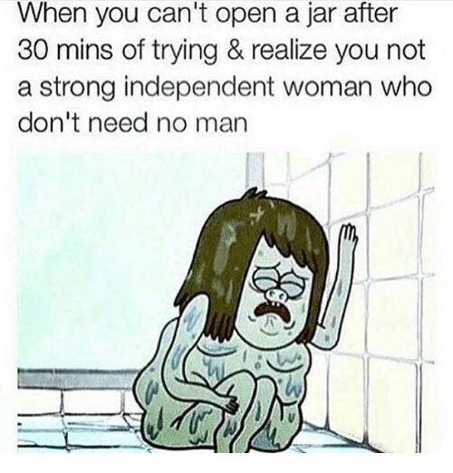 Strong Independent Woman