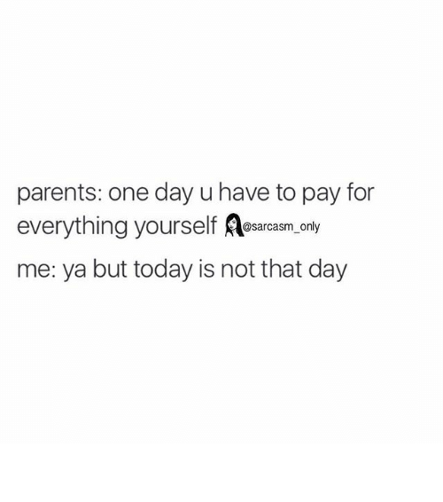 Today Is Not That Day
