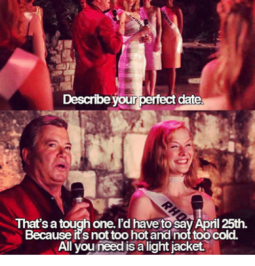 Instagram 5d3b62 describe your perfect date that's a tough onerd have tosay april