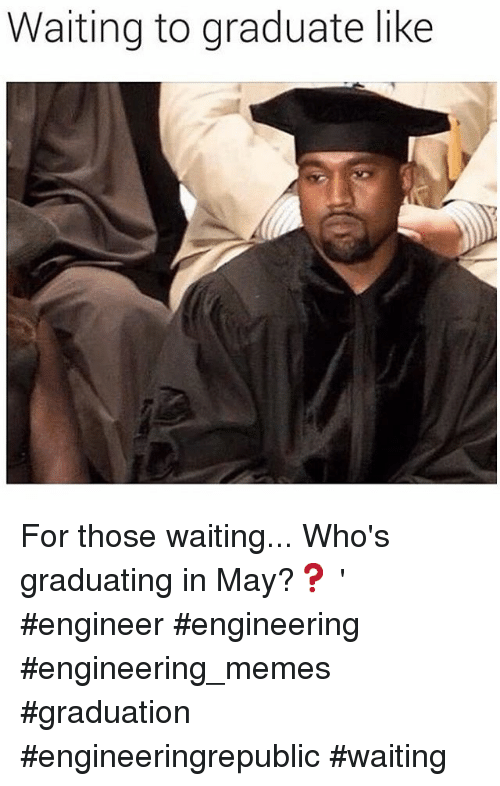 Funny graduation memes share your