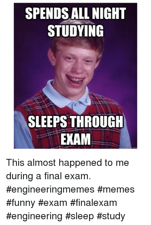 Spends All Night Studying Sleeps Through Exam This Almost Happened