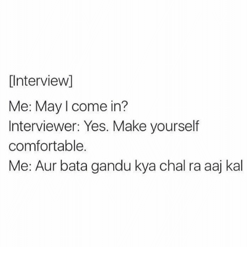 Interview me may i come in interviewer yes make yourself comfortable indian and yes interview me may i come in solutioingenieria Images