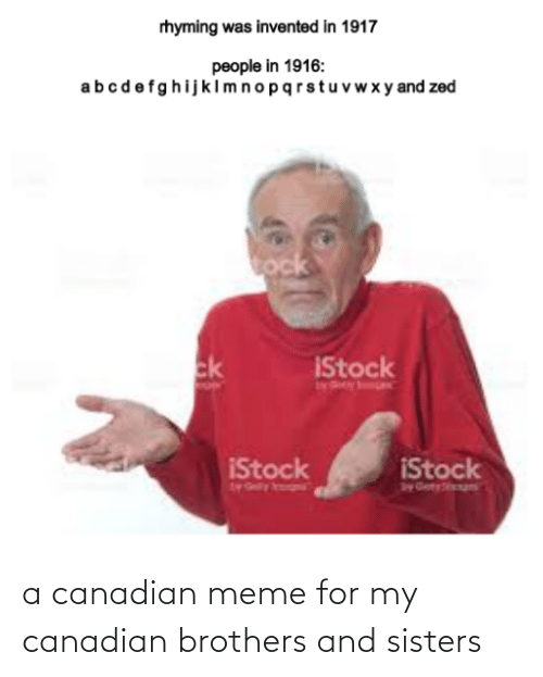 Canadian Meme: a canadian meme for my canadian brothers and sisters