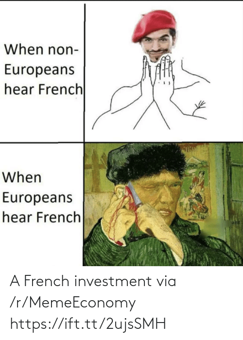 R Memeeconomy: A French investment via /r/MemeEconomy https://ift.tt/2ujsSMH