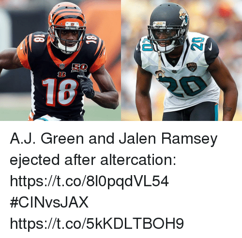 altercation: A.J. Green and Jalen Ramsey ejected after altercation: https://t.co/8l0pqdVL54 #CINvsJAX https://t.co/5kKDLTBOH9