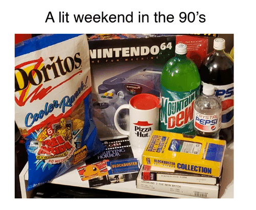 Blockbuster, Dank, and Lit: A lit weekend in the 90's  INTENDO64  HEFUNMACHINE  ce  YSTAL  Pizzza  6  BLOCKBUSTER COLLECTION  -0 M  BLOCKBUSTER  MLINS 2-THE NEW BATCH  To