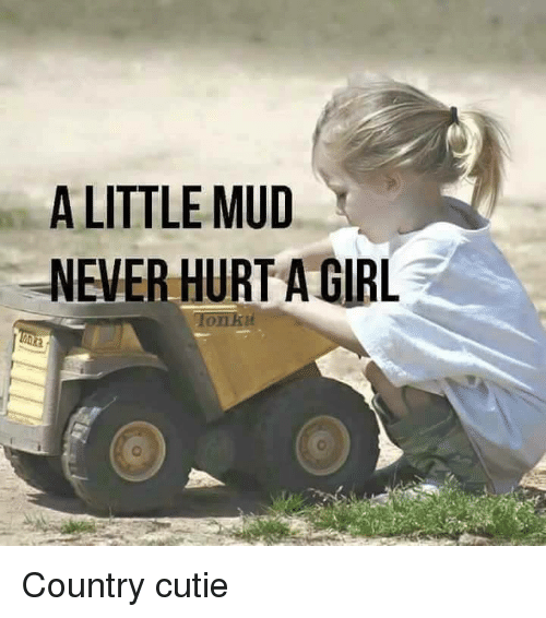 Image result for cutie in mud pics""