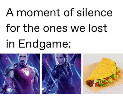 a moment of silence: A moment of silence  for the ones we lost  in Endgame: