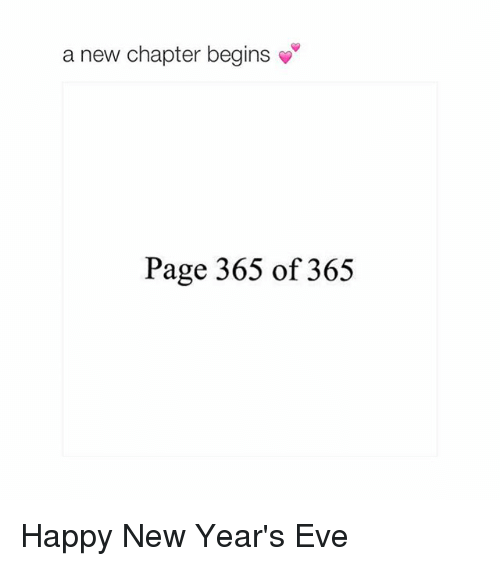 happy new year eve: a new chapter begins  Page 365 of 365 Happy New Year's Eve