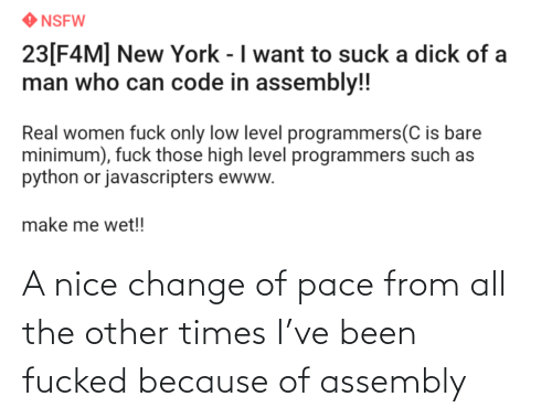 Fucked: A nice change of pace from all the other times I've been fucked because of assembly