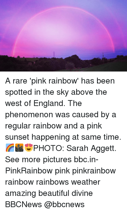 pinkly: A rare 'pink rainbow' has been spotted in the sky above the west of England. The phenomenon was caused by a regular rainbow and a pink sunset happening at same time. 🌈🌆😍PHOTO: Sarah Aggett. See more pictures bbc.in-PinkRainbow pink pinkrainbow rainbow rainbows weather amazing beautiful divine BBCNews @bbcnews