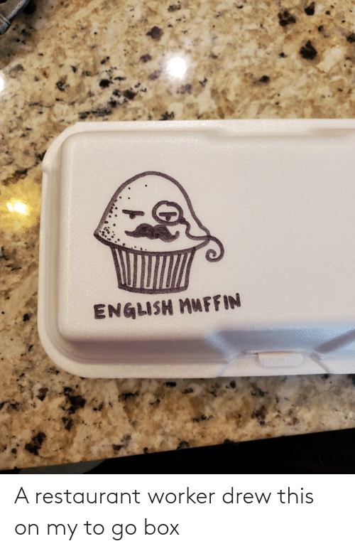To Go: A restaurant worker drew this on my to go box
