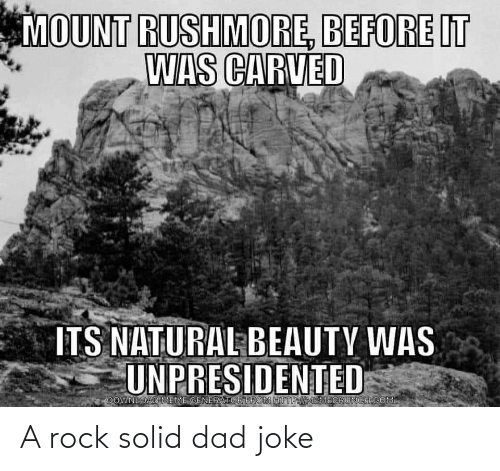 rock: A rock solid dad joke
