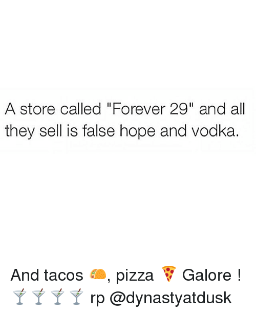 A Store Called Forever 29 And All They Sell Is False Hope And Vodka