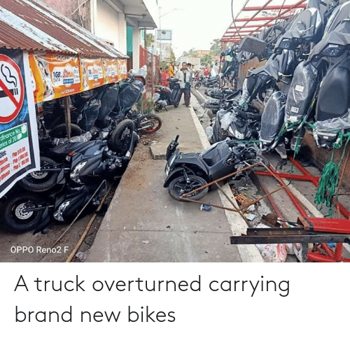 bikes: A truck overturned carrying brand new bikes