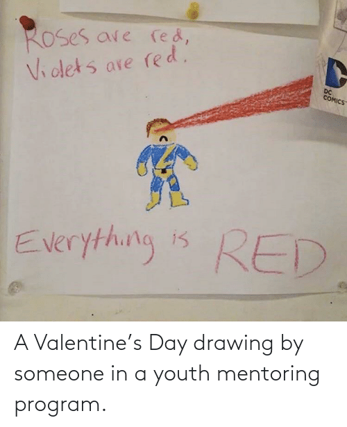 program: A Valentine's Day drawing by someone in a youth mentoring program.