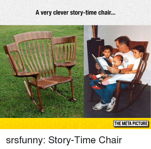 Story Time: A very clever story-time chair...  THE META PICTURE srsfunny:  Story-Time Chair