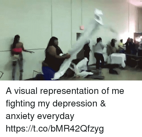 visualizer: A visual representation of me fighting my depression & anxiety everyday  https://t.co/bMR42Qfzyg