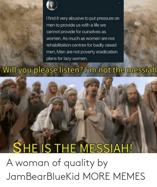 Hilarious: A woman of quality by JamBearBlueKid MORE MEMES