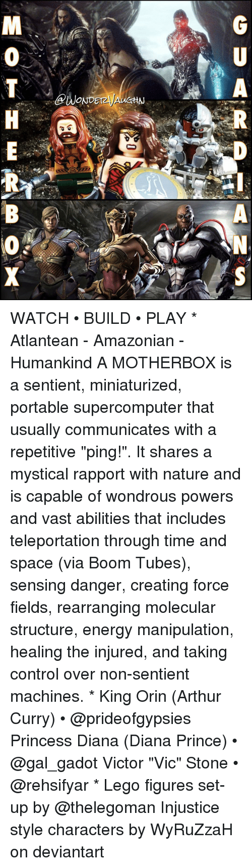 "Machining: A  @WONDETzyAUCHN  GU  RP-ANS  MOTH E  RB (O X WATCH • BUILD • PLAY * Atlantean - Amazonian - Humankind A MOTHERBOX is a sentient, miniaturized, portable supercomputer that usually communicates with a repetitive ""ping!"". It shares a mystical rapport with nature and is capable of wondrous powers and vast abilities that includes teleportation through time and space (via Boom Tubes), sensing danger, creating force fields, rearranging molecular structure, energy manipulation, healing the injured, and taking control over non-sentient machines. * King Orin (Arthur Curry) • @prideofgypsies Princess Diana (Diana Prince) • @gal_gadot Victor ""Vic"" Stone • @rehsifyar * Lego figures set-up by @thelegoman Injustice style characters by WyRuZzaH on deviantart"