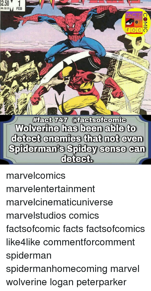 Detectives: A325 FEB  CTS  #fact 747 T@facts ofcornic  Spiderman's Spidey sense can  detect marvelcomics marvelentertainment marvelcinematicuniverse marvelstudios comics factsofcomic facts factsofcomics like4like commentforcomment spiderman spidermanhomecoming marvel wolverine logan peterparker