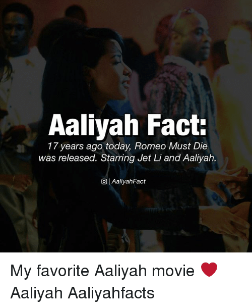 aaliyah fact 17 years ago today romeo must die was released starring jet li and aaliyah oi aaliyah fact my favorite aaliyah movie aaliyah aaliyahfacts - Romeo Must Com