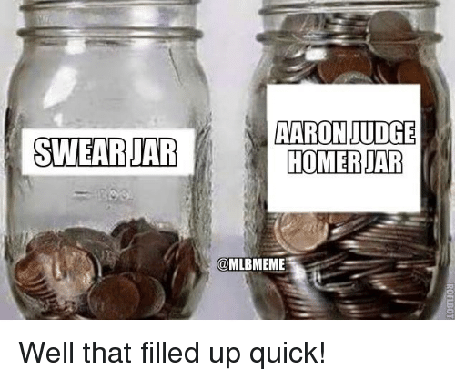 Jarreds: AARON JUDGE  HOMER JAR  @MLBMEME Well that filled up quick!