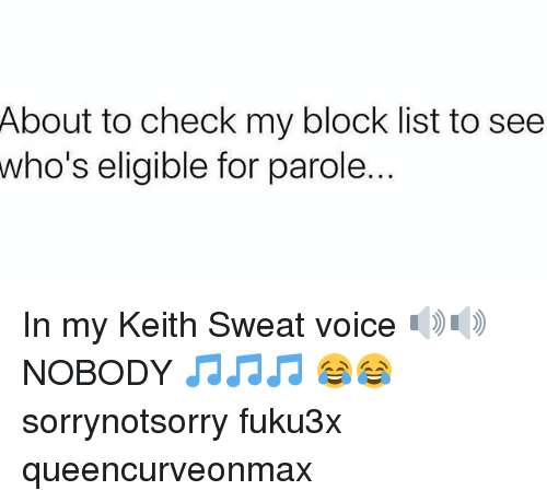 25 Best Memes About Keith Sweat Keith Sweat Memes Sorry if their are mistakes. 25 best memes about keith sweat