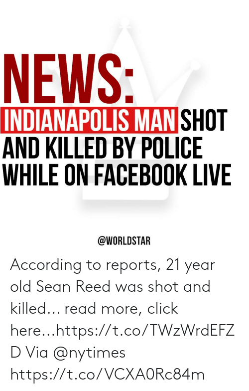 Killed: According to reports, 21 year old Sean Reed was shot and killed... read more, click here...https://t.co/TWzWrdEFZD Via @nytimes https://t.co/VCXA0Rc84m