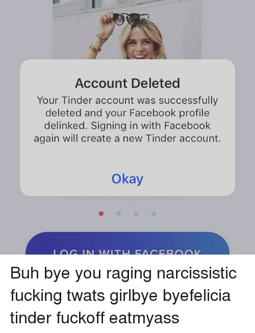 Account Deleted Your Tinder Account Was Successfully Deleted and