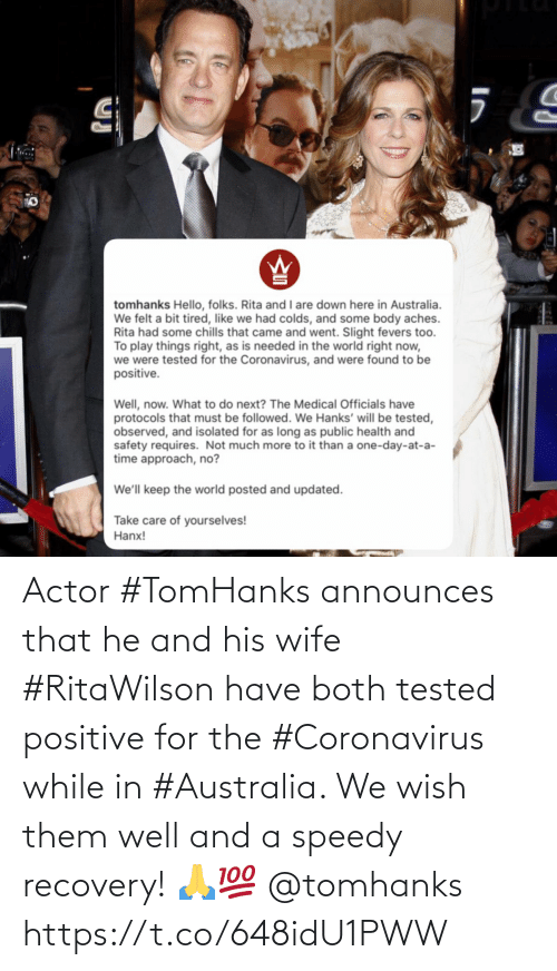 Australia, Wife, and Them: Actor #TomHanks announces that he and his wife #RitaWilson have both tested positive for the #Coronavirus while in #Australia. We wish them well and a speedy recovery! 🙏💯 @tomhanks https://t.co/648idU1PWW