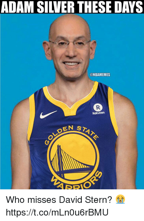 Memes, Silver, and 🤖: ADAM SILVER THESE DAYS  @NBAMEMES  Rakuten  STATE  OLDE Who misses David Stern? 😭 https://t.co/mLn0u6rBMU