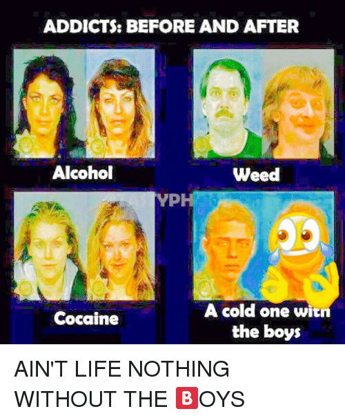 Addicts Before And After Alcohol Weed Ph A Cold One Witn Cocaine The