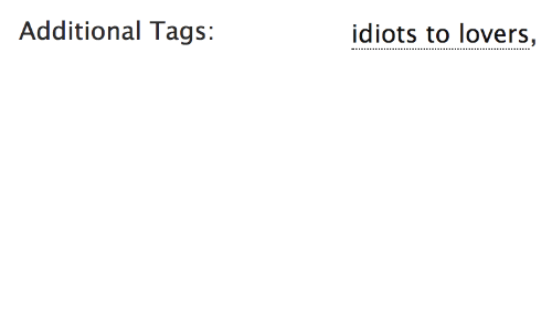 Lovers, Idiots, and  Tags: Additional Tags:  idiots to lovers,