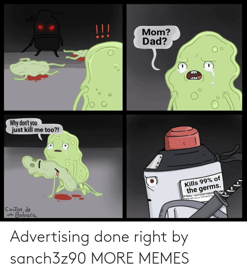 right: Advertising done right by sanch3z90 MORE MEMES