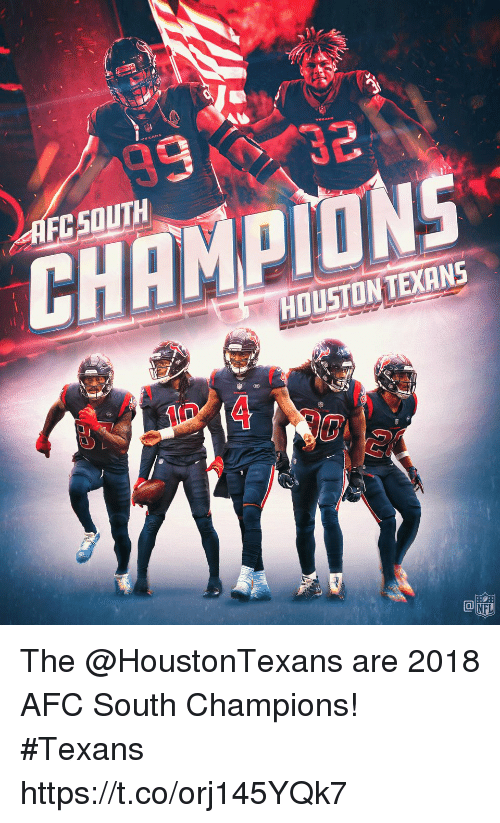 Memes, Nfl, and Texans: AFCSOUTH  CHAMPIONS  HOUSTONTEXANS  CO  NFL The @HoustonTexans are 2018 AFC South Champions! #Texans https://t.co/orj145YQk7
