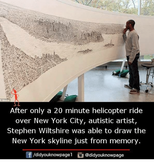 skyline: After only a 20 minute helicopter ride  over New York City, autistic artist,  Stephen Wiltshire was able to draw the  New York skyline just from memory  /didyouknowpage  @didyouknowpage