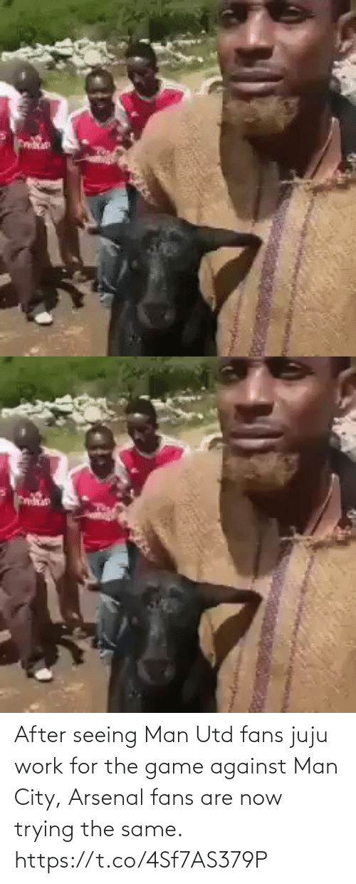 man utd: After seeing Man Utd fans juju work for the game against Man City, Arsenal fans are now trying the same.  https://t.co/4Sf7AS379P