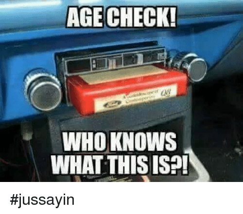 Jussayin: AGE CHECK!  WHOKNOWS  WHAT THISIS?! #jussayin