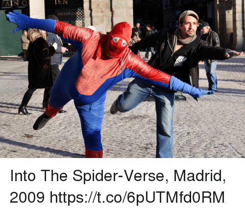 Memes, Spider, and 🤖: AIN O  IEN Into The Spider-Verse, Madrid, 2009 https://t.co/6pUTMfd0RM