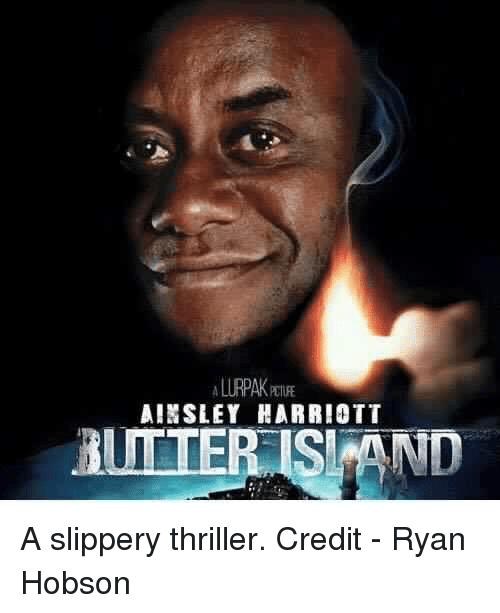 ainsley harriott: AINSLEY HARRIOTT  BUTTER ISI AND A slippery thriller.  Credit - Ryan Hobson