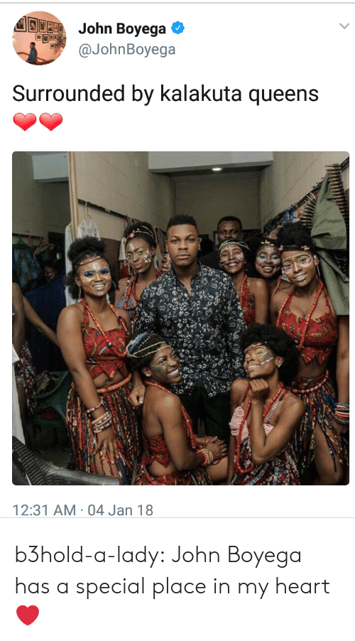 John Boyega: aJohnBoyega  Surrounded by kalakuta queens  12:31 AM-04 Jan 18 b3hold-a-lady:  John Boyega has a special place in my heart ❤