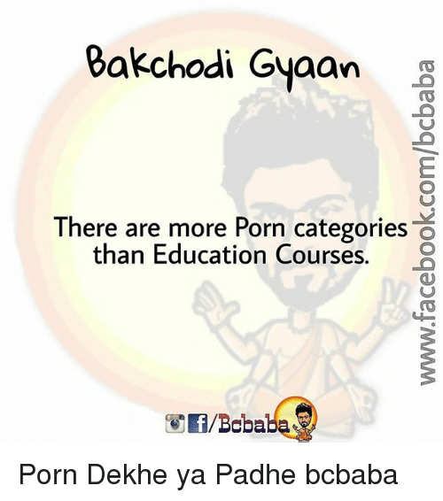 Porning: akchodi Gyaan g  There are more Porn categories O  than Education Courses. Porn Dekhe ya Padhe bcbaba