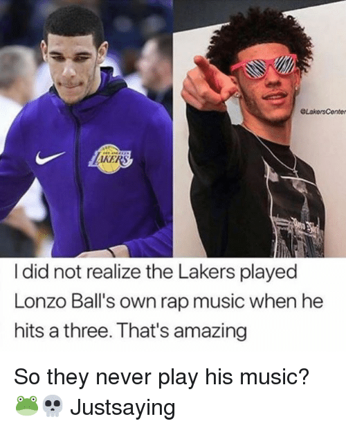 Thats Amazing: AKERS  I did not realize the Lakers played  Lonzo Ball's own rap music when he  hits a three. That's amazing So they never play his music? 🐸💀 Justsaying