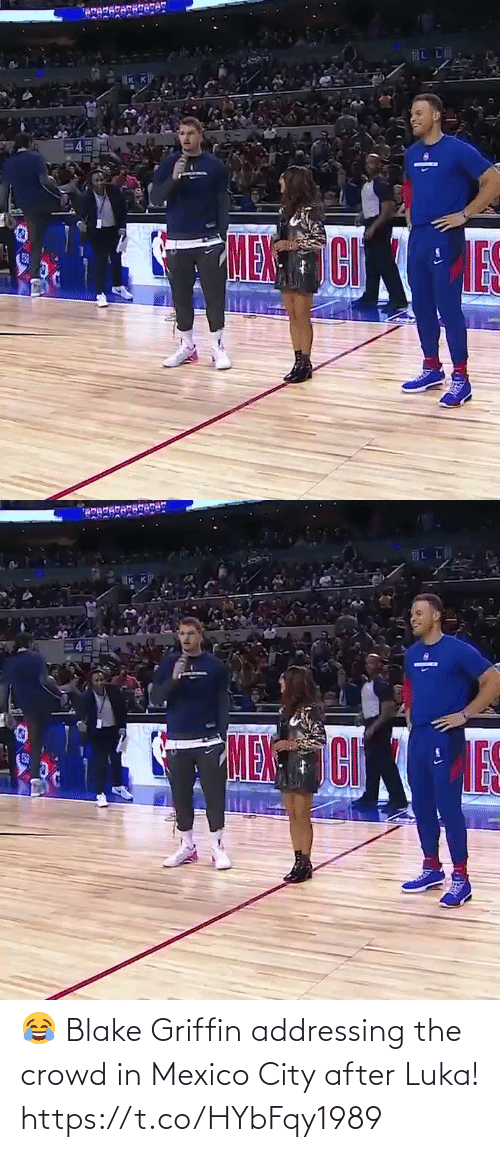 griffin: AL LA  IK K  MENCI   IKK  MENCI  ES 😂 Blake Griffin addressing the crowd in Mexico City after Luka!  https://t.co/HYbFqy1989
