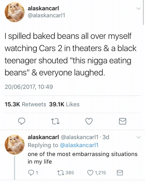 Alaskancarl I Spilled Baked Beans All Over Myself Watching Cars 2