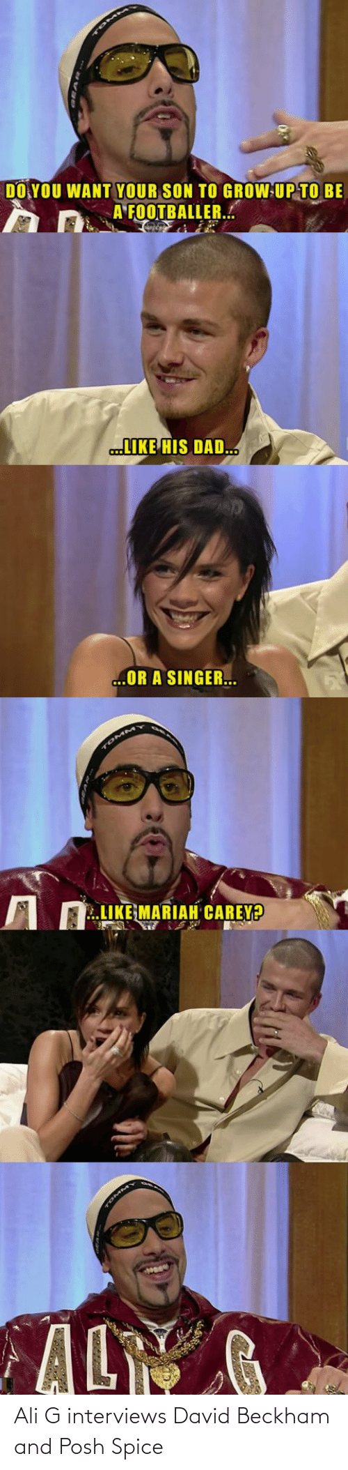 David: Ali G interviews David Beckham and Posh Spice