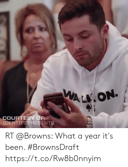 esmemes.com: ALK ON  COURTESY OF:  IDENTIFI PRESENTS RT @Browns: What a year it's been.   #BrownsDraft https://t.co/Rw8b0nnyim
