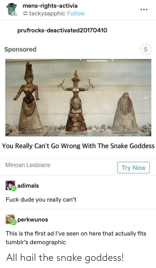 goddess: All hail the snake goddess!