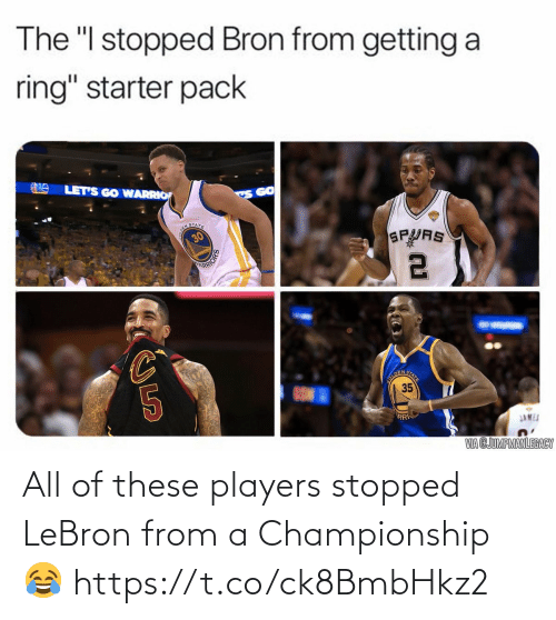 Championship: All of these players stopped LeBron from a Championship 😂 https://t.co/ck8BmbHkz2